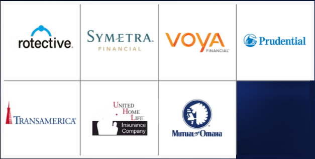 Protective, Symetra, Voya, Prudential, Transamerica, United Home Life, Mutual Of Omaha