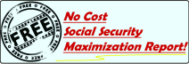 Social Security Maximization Report